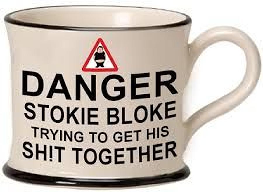 Moorland Pottery - Mug - Danger Stokie bloke getting his shit together